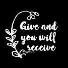 give and you will receive positivity positive thinking affirmation white text by dubukat
