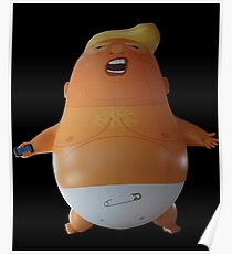 baby balloon trump angry baby trump anti trump trump donald donald trump london trump 13th 13 of july 13th trump not my president president trump president Poster