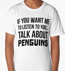Talk About Penguins Long T-Shirt