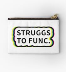 Struggs to Func Queer Eye Quote Studio Pouch