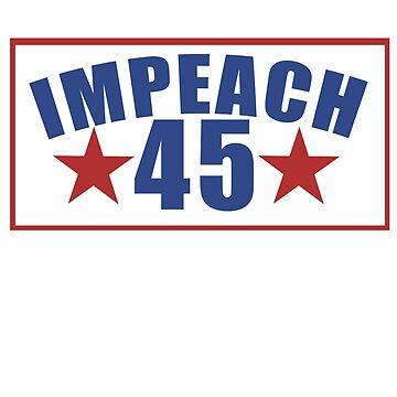 Impeach 45 by Boogiemonst
