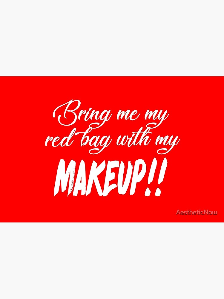 Bring Me My Red Bag With My MAKEUP!! 90 Day Fiance TV Quotes by AestheticNow