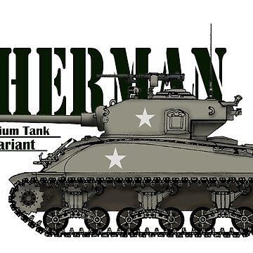 Sherman Tank  by General-Rascal