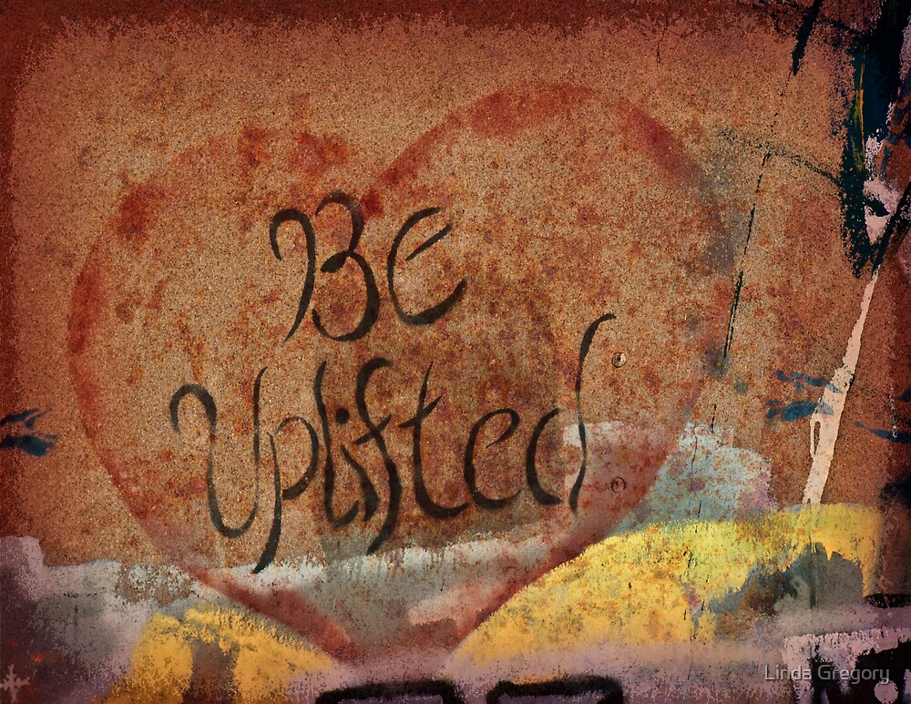 Be Uplifted by Linda Gregory