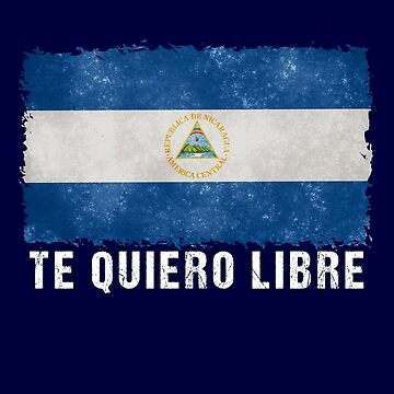 Nicaragua Protest Design Te quiero libre with Flag by fermo