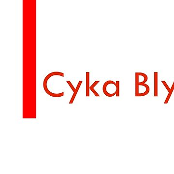 Cyka Blyat by Percevel