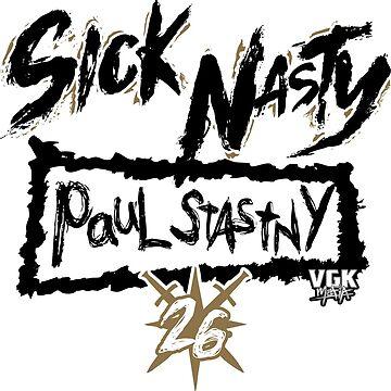 Sick Nasty (on WHITE) by VGKmafia
