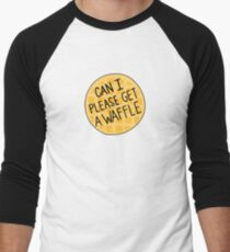 Can I please get a waffle  Men's Baseball ¾ T-Shirt