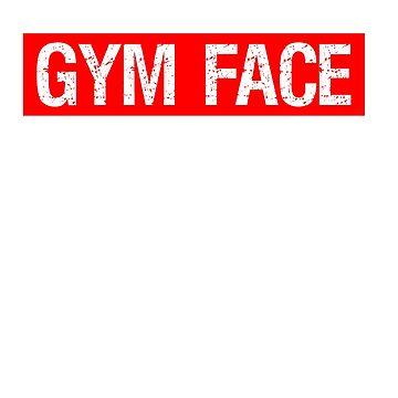 Resting Gym Face T-shirt by 3familyllc