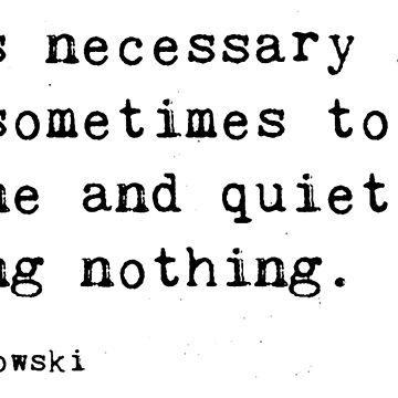 Bukowski Zitat von givemefive