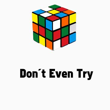 Don't Try the Rubix Cube! by stocks14