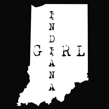 Cute Indiana Girl T Shirts and Gifts Hoosier State by Sgret