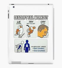 Deadlift Fail Workout - Lie Down, Try Not To Cry, Cry A Lot iPad Case/Skin