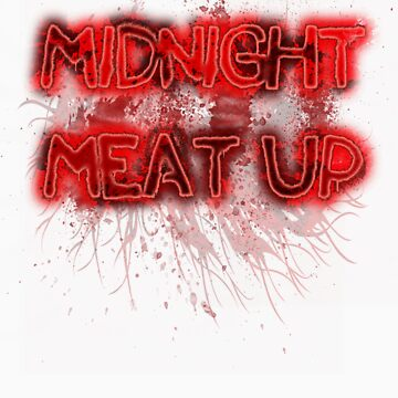 Midnight MEAT up by BlackEel