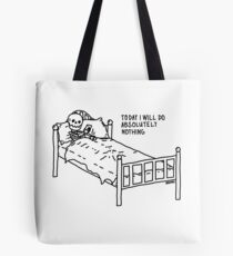 Today I Will Do Absolutely Nothing Tote Bag
