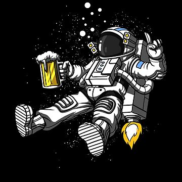 Space Astronaut Drinking Beer Cosmic Universe by underheaven
