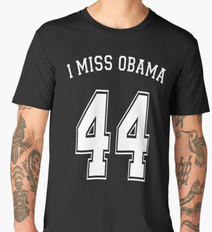 I Miss Obama 44 Men's Premium T-Shirt