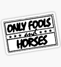 ONLY FOOLS AND HORSES Sticker