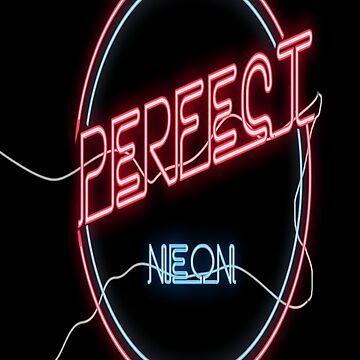 Perfect Neon by djilousp