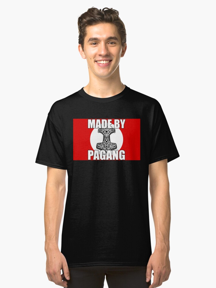 MADE BY PAGANG Classic T-Shirt Front