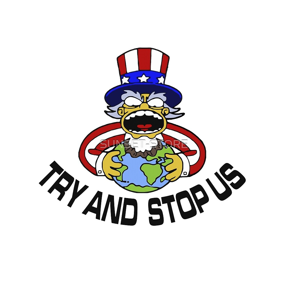 TRY ANS STOP US - AMERICAN IMPERIALIST by SUNSET-STORE