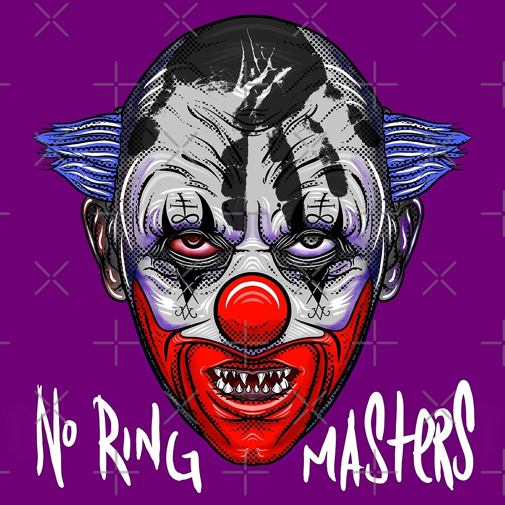 NO RING MASTERS by Rekanize