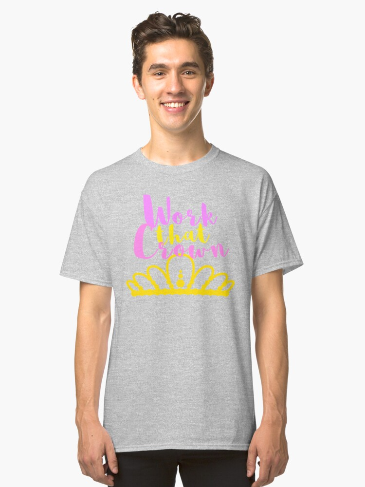 Work It by Nikki Ellina  Classic T-Shirt Front