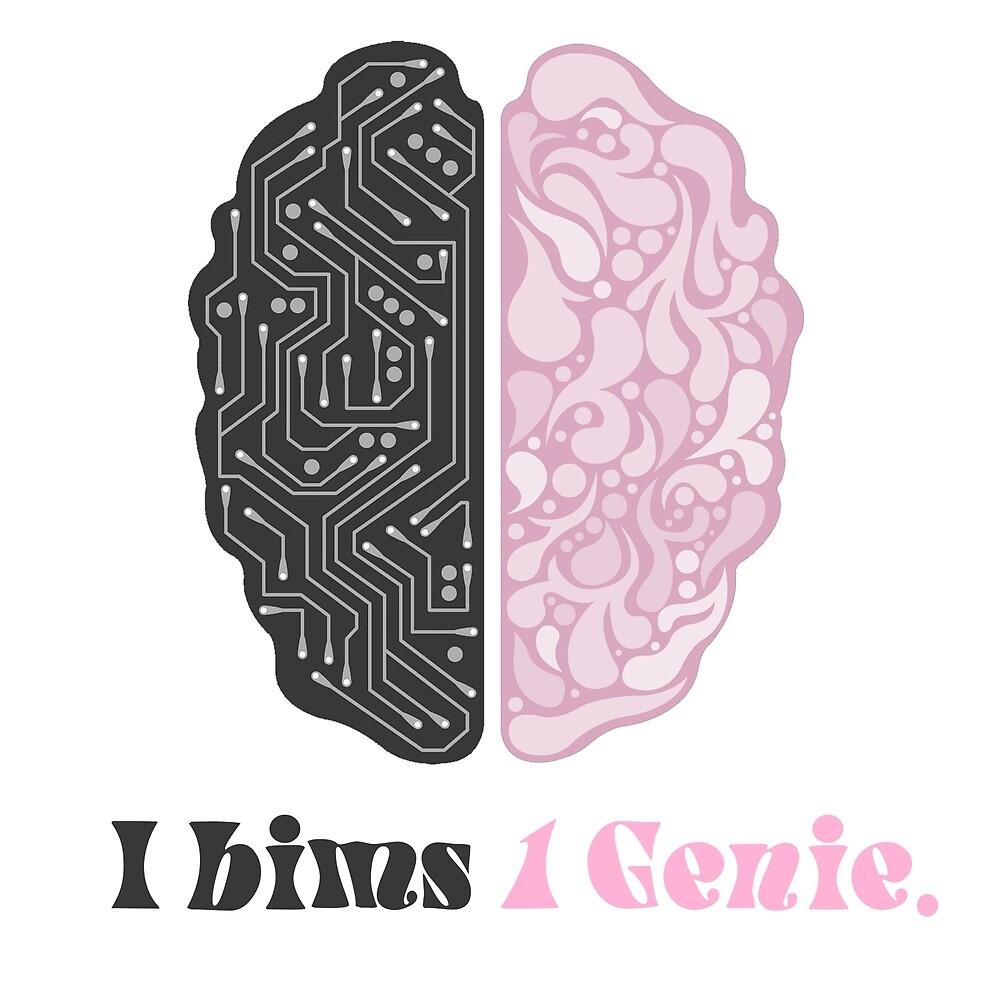 I bims 1 genius  Limited  Edition by xPliC1t