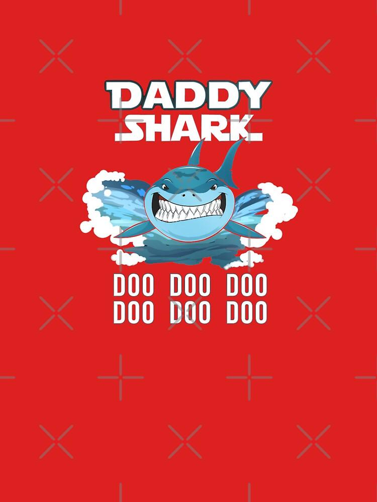 daddy shark doo doo t shirt by marthay