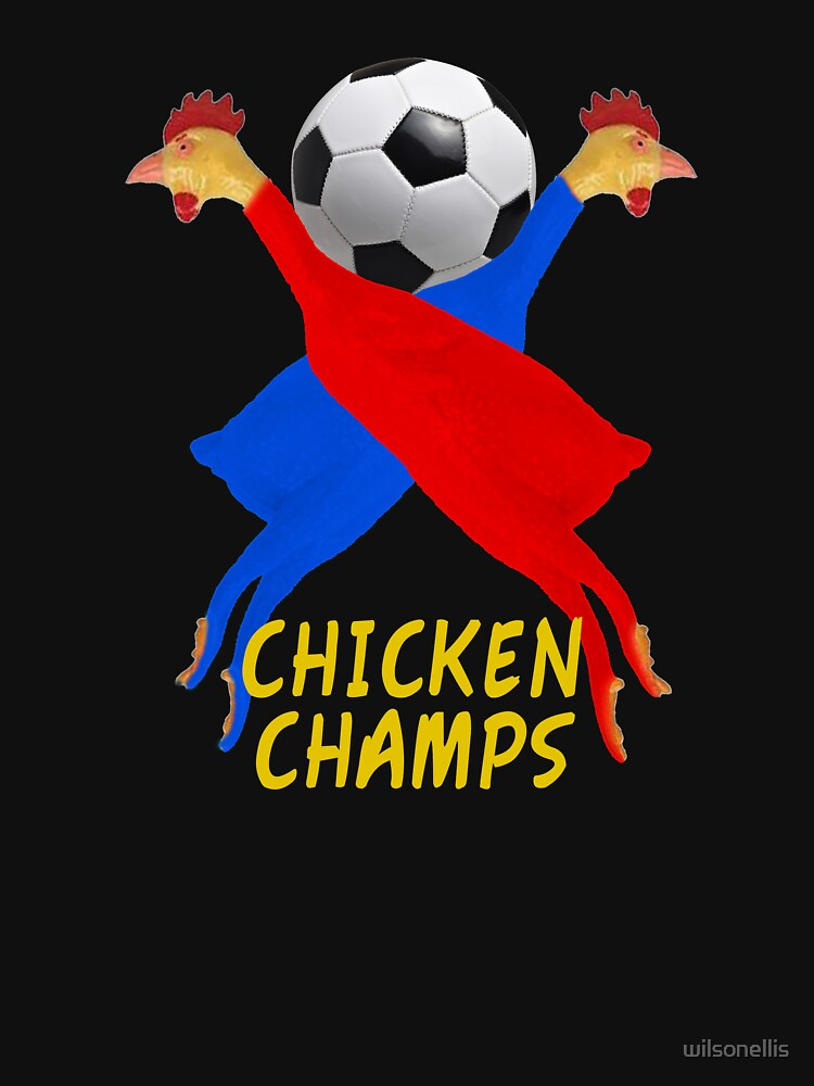Funny Soccer Rubber Chicken Champs by wilsonellis