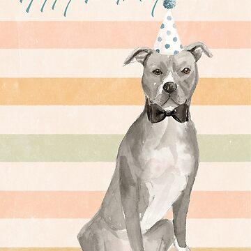American Staffordshire Terrier-Happy Birthday by broadmeadow