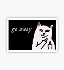 "rip n' dip cat ""go away"" Sticker"