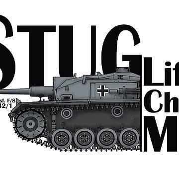 StuG Life Chose ME  by General-Rascal