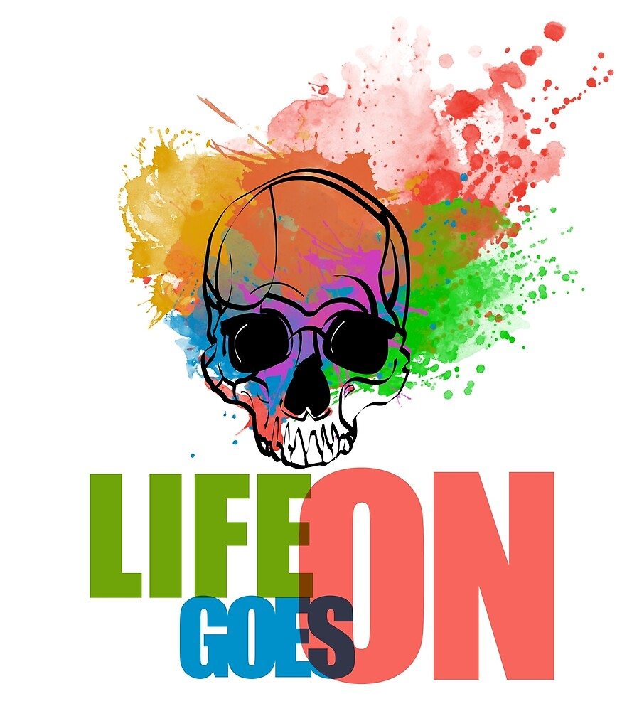 Life goes on by LeGrandVincent