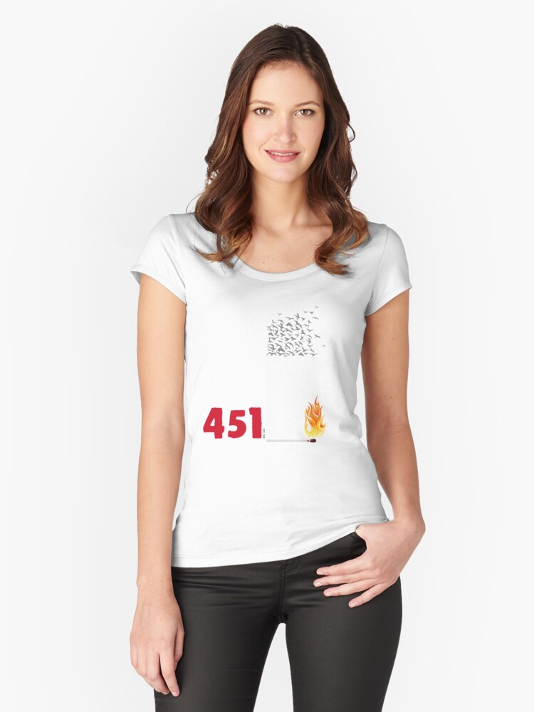 Fahrenheit 451, burning words Women's Fitted Scoop T-Shirt Front