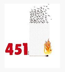 Fahrenheit 451, burning words Photographic Print