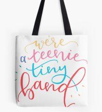 Wir sind eine Teenie Tiny Band Tasche