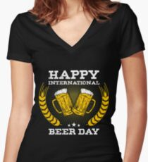 Happy International Beer Day Women's Fitted V-Neck T-Shirt