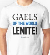Gaels of the world, lenite! Unisex T-Shirt