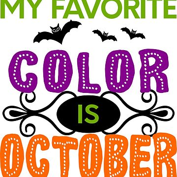 My Favorite Color is October by PeppermintClove