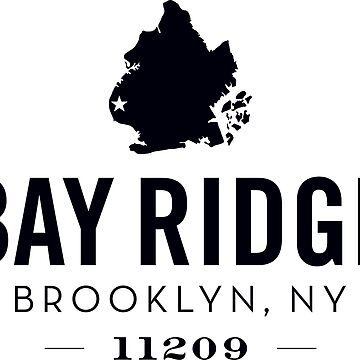 BAY RIDGE - BROOKLYN, NY (black) by BYRNENYC