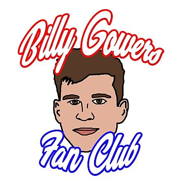 BILLY GOWERS FAN CLUB! by RoccoJones