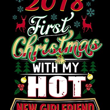 First Christmas With Hot New Girlfriend 2018 Matching Couple by JapaneseInkArt