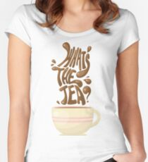 What's the Tea? Women's Fitted Scoop T-Shirt