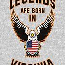 Legends are born in Virginia by beloknet