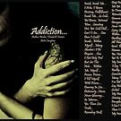 Addiction... by Amber Elizabeth Fromm Donais