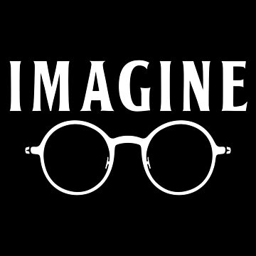 Imagine, round glasses, spectacles, peace, hippie, pacifism, choose peace by HEJAshirts
