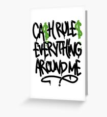 CASH RULES  Greeting Card