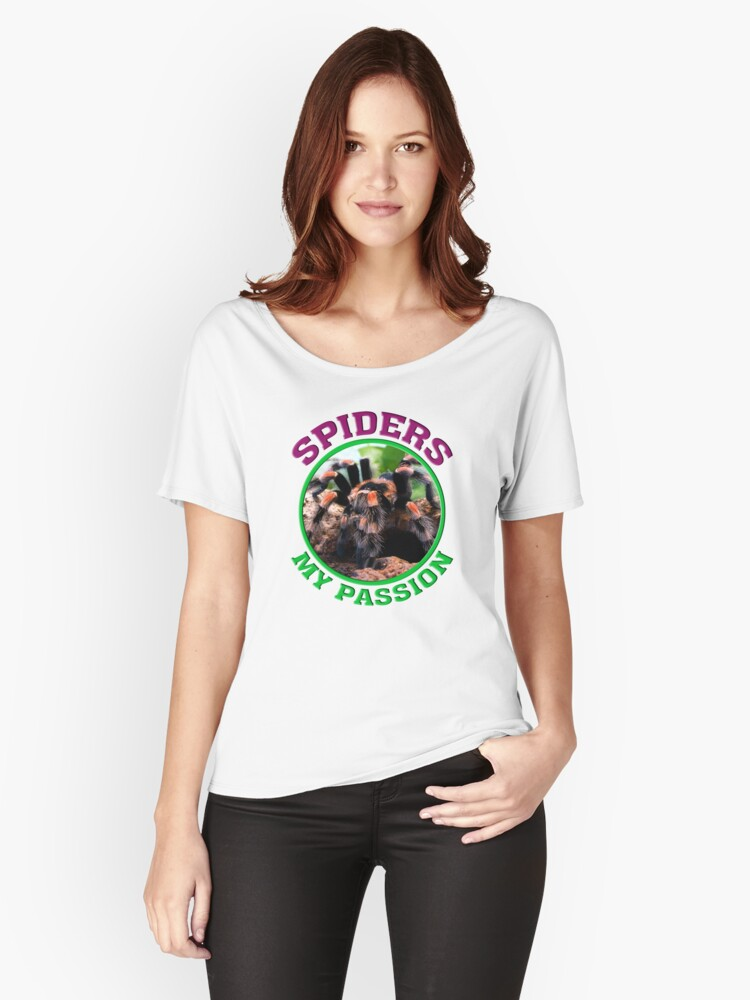 Tarantulas - my passion Women's Relaxed Fit T-Shirt Front