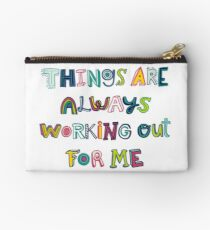 Things Are Always Working Out For Me Studio Pouch